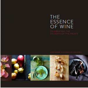 The Essence of Wine by Alder Yarrow